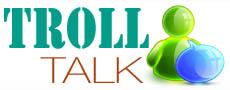 TrollTalk